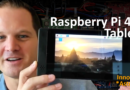S1E6-Special: Raspberry Pi 4B Tablet