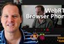 S1E10: WebRTC Browser Phone with Asterisk & Raspberry Pi (Part 1)